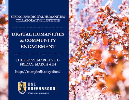 Spring leaves and the UNC Greensboro logo advertising the March 5-6 2020 Digital Humanities Colaborative Institute (http://triangledh.org/dhci)